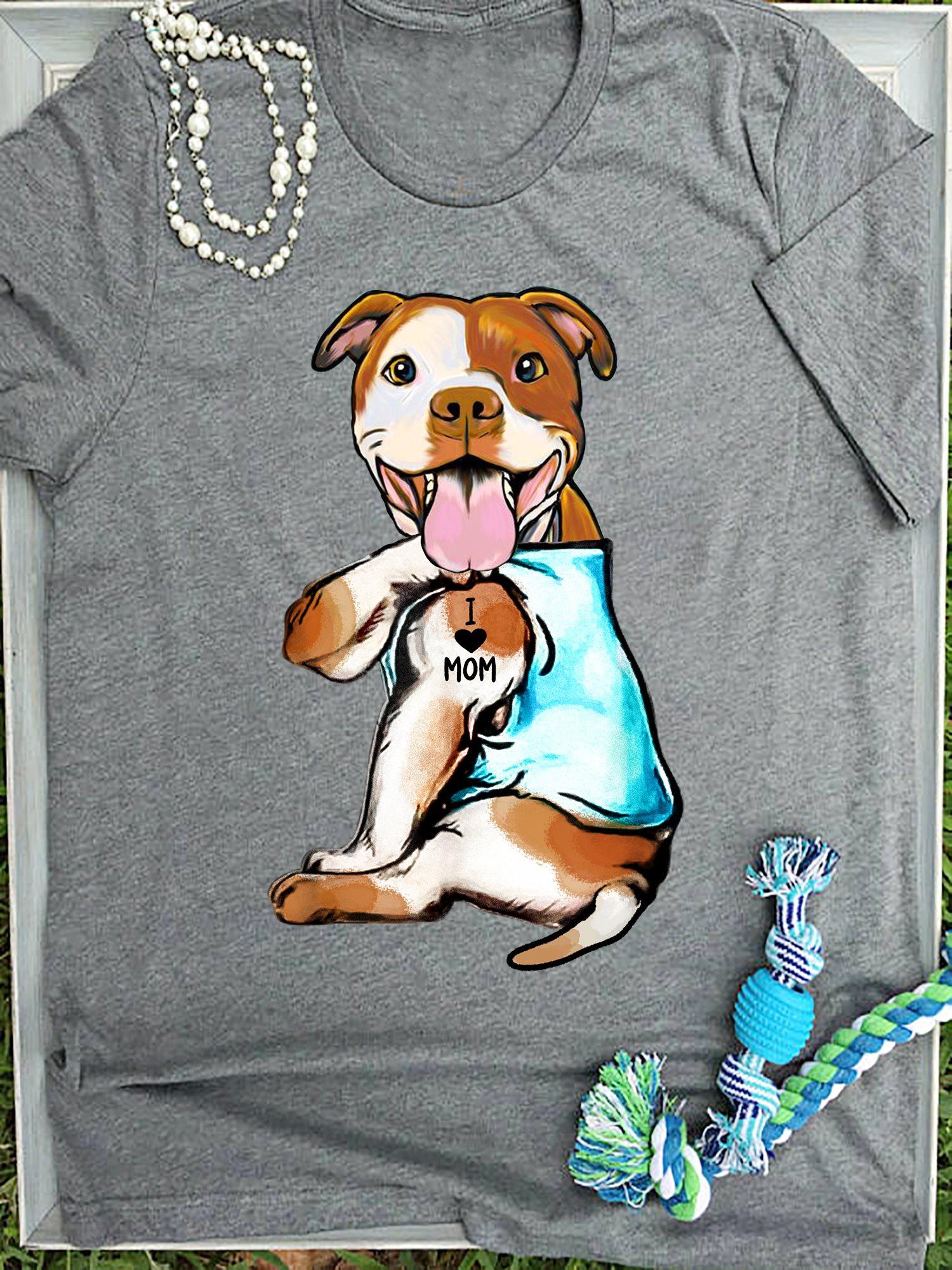 I Love Pit Bull Moms T-Shirt Size S-5XL