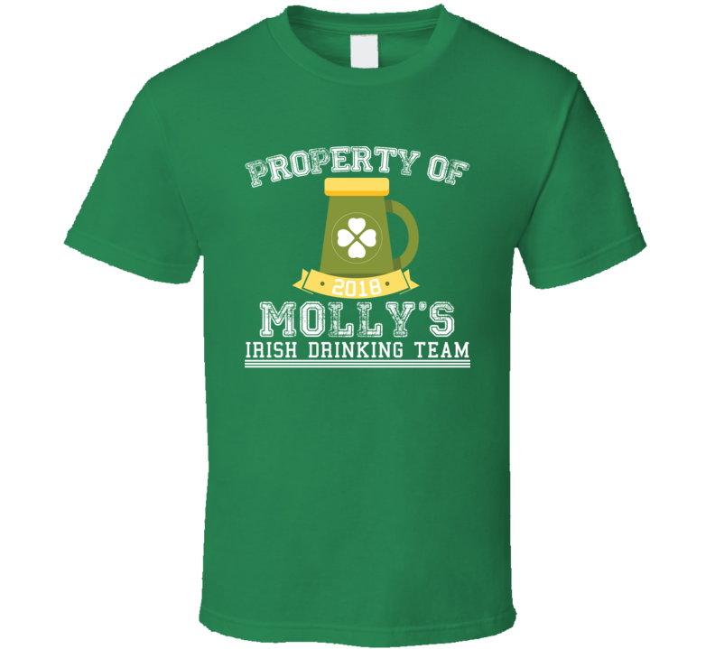 Property Of Molly's Irish Drinking Team St Patricks Day Beer T Shirt