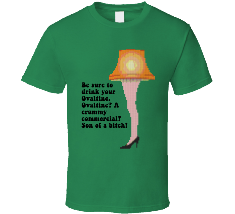 Be Sure To Drink Your Ovaltine A Christmas Story Leg Lamp T Shirt
