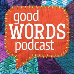 Good Words Podcast