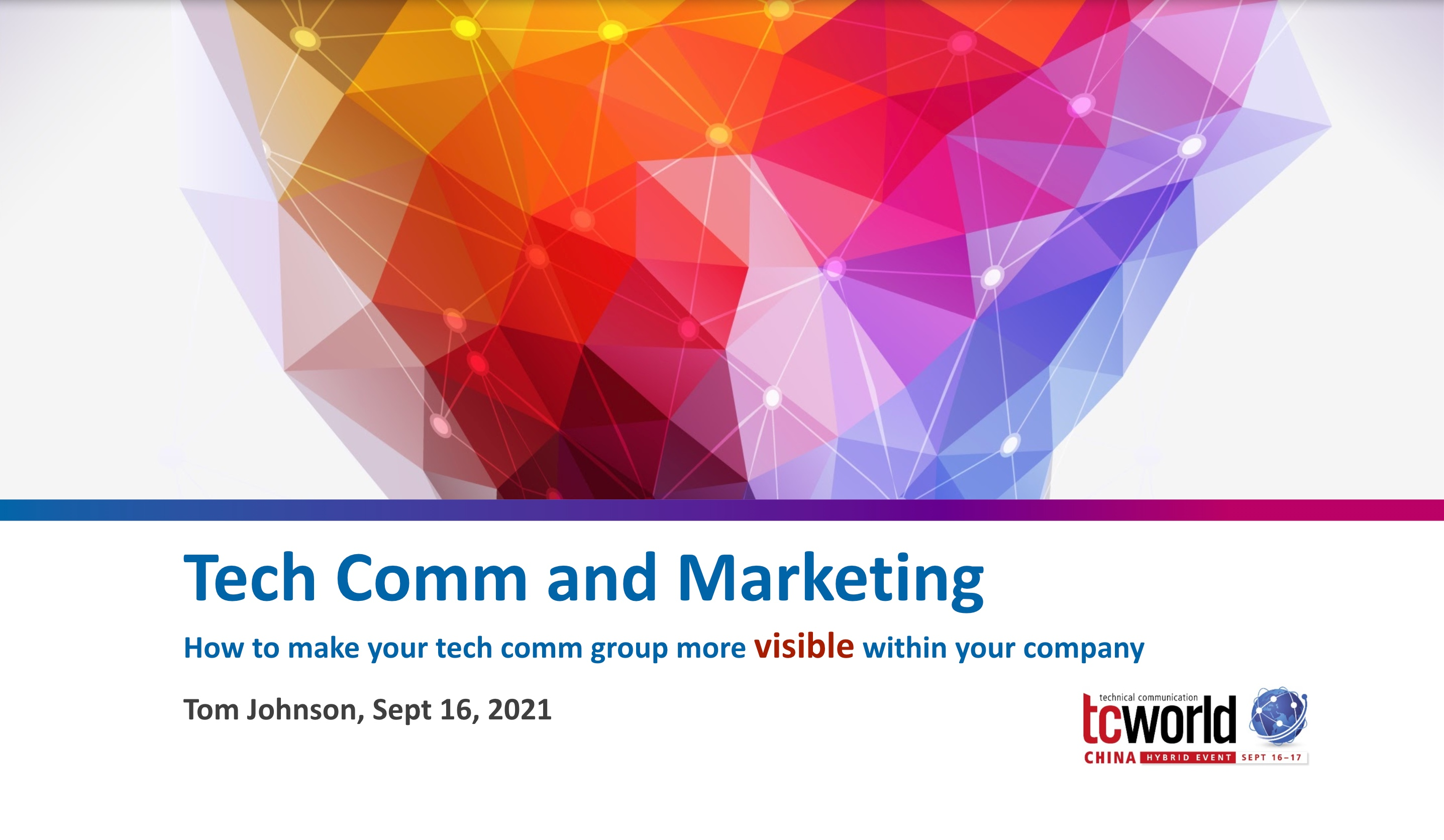 Tech comm and marketing: How to make your tech comm group more visible within your company