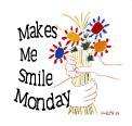 Jane's Makes Me Smile Mondays Carnival