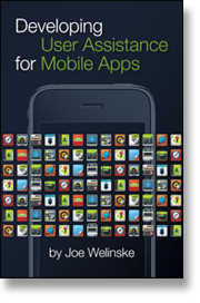Developing Mobile User Assistance, by Joe Welinske