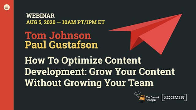 Optimizing Content Development: Grow Your Content Faster Than You Grow Your Team, with Paul Gustafson and Megan Gilhooly