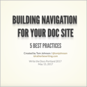 Slides for Write the Docs Portland presentation on doc navigation best practices