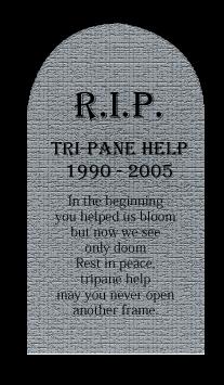 Rest in Peace, Tripane Help
