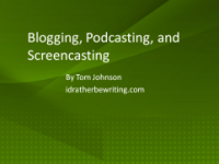 Blogging, Podcasting, and Screencasting