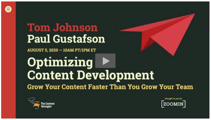 Optimizing Content Development: Grow Your Content Faster Than You Grow Your Team, with Tom Johnson, Paul Gustafson, Megan Gilhooly