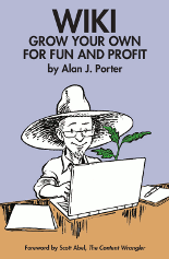 Wiki: Grow your Own for Fun and Profit, by Alan Porter