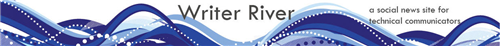 Writer River: A Social News Media Site for Technical Communicators