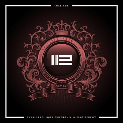 EVVA feat. Igor Pumphonia, Eric Zenkov - Lose You