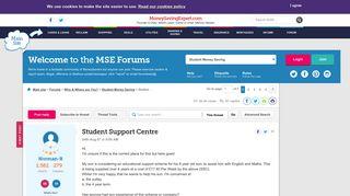 Student Support Centre - Page 2 - MoneySavingExpert.com Forums