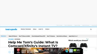 What Is Comcast/Xfinity's Instant TV Streaming Service? - Tom's Guide