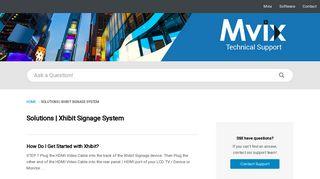 Mvix | Solutions | Xhibit Signage System