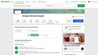 Abington Memorial Hospital Employee Benefits and Perks | Glassdoor