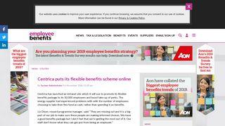 Centrica puts its flexible benefits scheme online - Employee Benefits