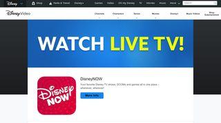 Watch TV with DisneyNow   Disney Video