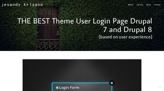 Theme User Login Page Drupal 7 and Drupal 8 [UPDATED LIST]
