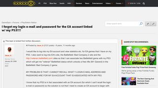 I forget my login e-mail and password for the EA account linked w ...