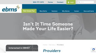 Providers Receive Prompt, Accurate, Innovative Services | EBMS