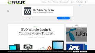 EVO Wingle Login & Configurations Tutorial | Web.pk