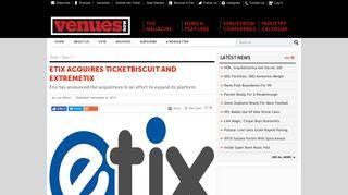 VenuesNow :: Etix Acquires TicketBiscuit and ExtremeTix
