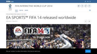 FIFA eWorld Cup 2019™ - News - EA SPORTS™ FIFA 14 released ...