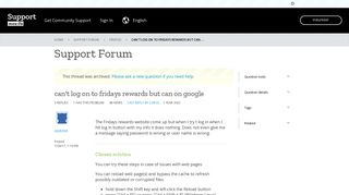 can't log on to fridays rewards but can on google   Firefox Support ...