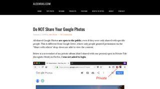 Do NOT Share Your Google Photos - Alex Kras