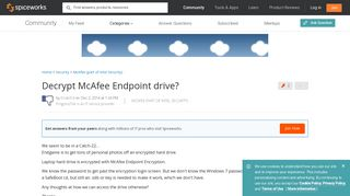 Decrypt McAfee Endpoint drive? - Spiceworks Community