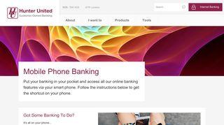 Mobile Phone Banking - Hunter United Employees Credit Union