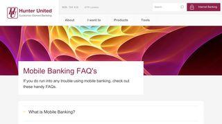 Mobile Banking FAQ's - Hunter United Employees Credit Union