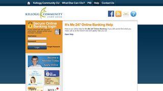 It's Me 247 Online Banking Help | Kellogg Community CU