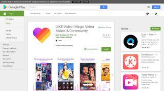 LIKE Video -Magic Video Maker & Community - Apps on Google Play