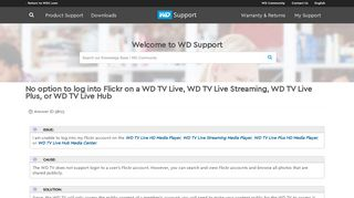 No option to log into Flickr on a WD TV Live, WD TV Live ... - WD Support