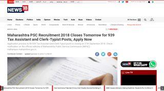 Maharashtra PSC Recruitment 2018 Closes Tomorrow for 939 Tax ...