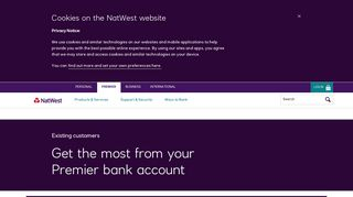 Manage your bank account - Existing customers   NatWest Premier