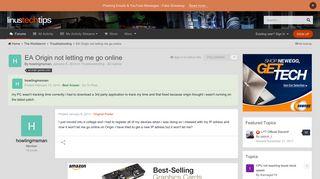 EA Origin not letting me go online - Troubleshooting - Linus Tech Tips