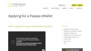Papaya, Pay Online, Money Transfer Applying for a Papaya ewallet
