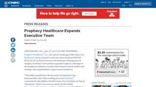 Prophecy Healthcare Expands Executive Team - CNBC.com
