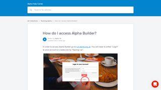 How do I access Alpha Builder?   Alpha Help Center