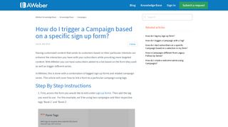 How do I trigger a Campaign based on a specific sign up form ...