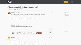 What is the default SSH user & password? - Apps & Tools - Plex Forum