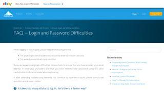 FAQ — Login and Password Difficulties – Help ... - Support - Terapeak