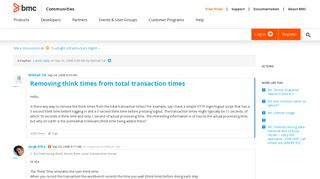 Removing think times from total transaction times   BMC Communities