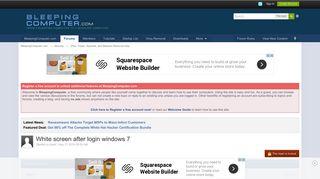 White screen after login windows 7 - Virus, Trojan, Spyware, and ...