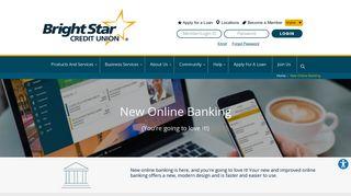 New Online Banking - BrightStar Credit Union