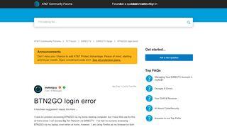 BTN2GO login error   AT&T Community Forums