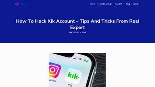 How To Hack Kik Account - Tips And Tricks From Real Expert