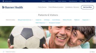 Patients & Visitors | Banner Health